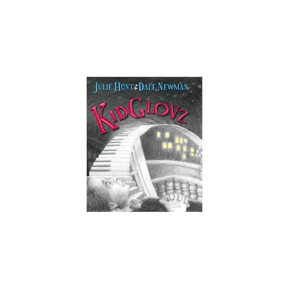 Kidglovz (Hardcover) (Julie Hunt)