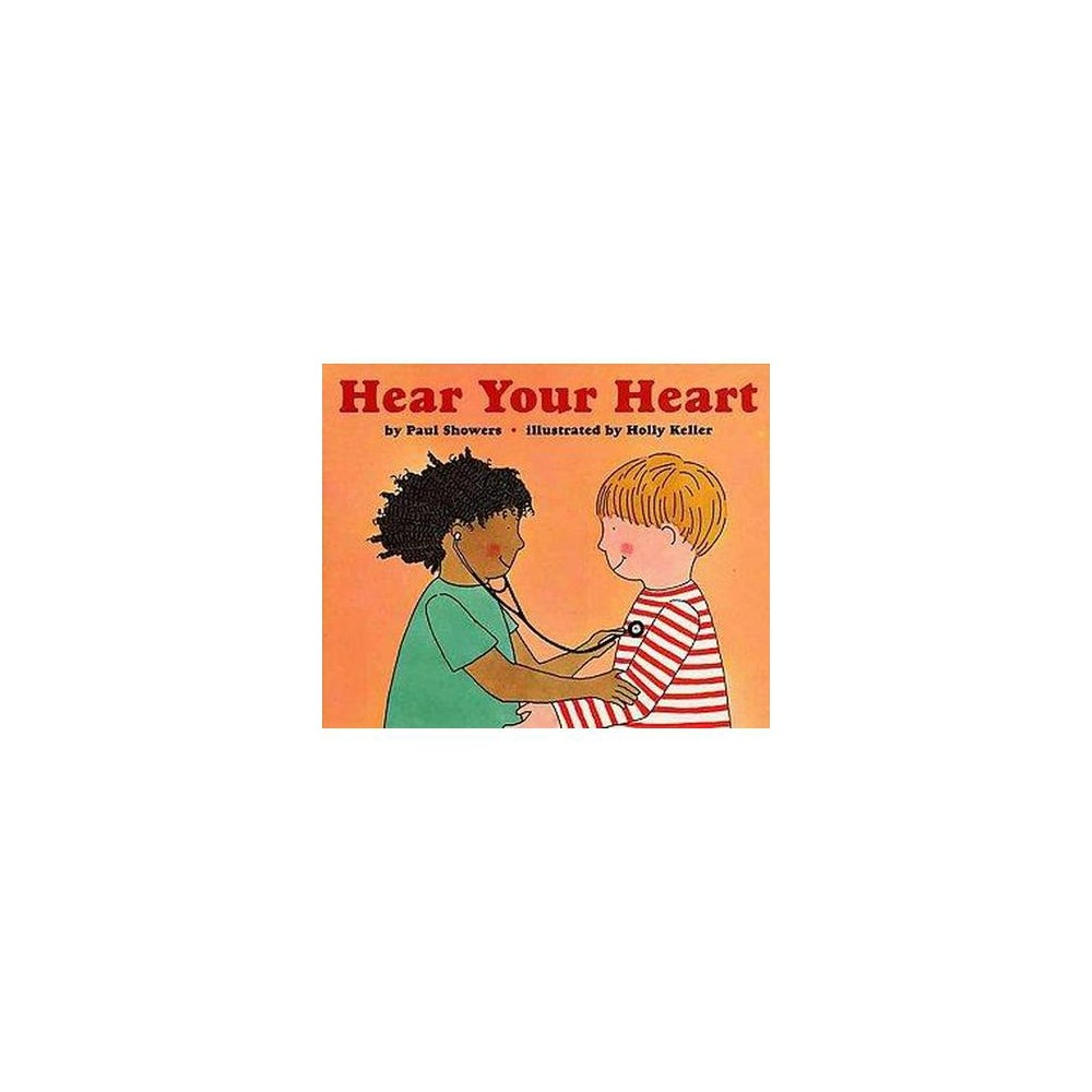 Hear Your Heart (Revised) (Paperback) (Paul Showers)