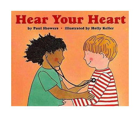 Hear Your Heart (Revised) (Paperback) (Paul Showers) - image 1 of 1