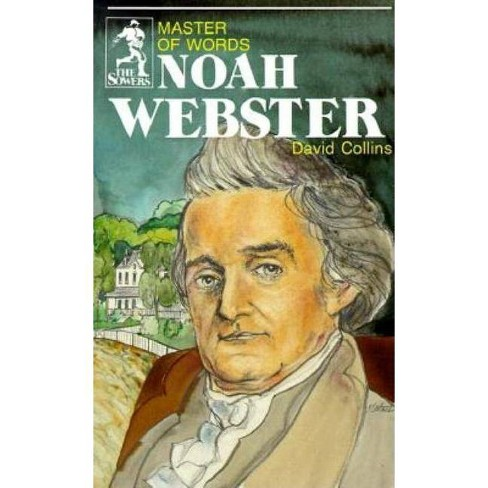 Noah Webster (Sowers Series) - by  David Collins & Collins David (Paperback) - image 1 of 1