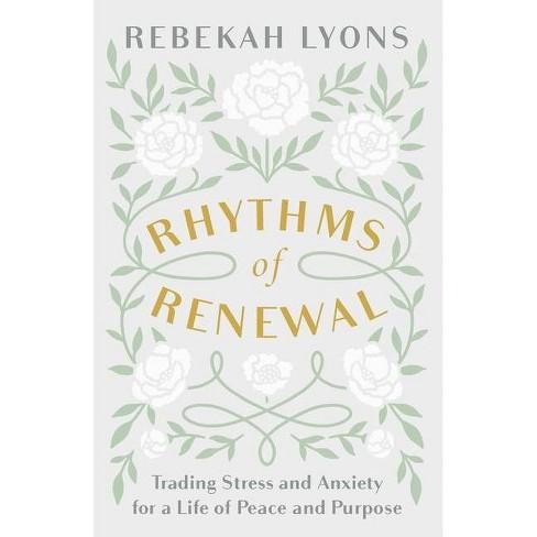 Rhythms of Renewal - by Rebekah Lyons (Hardcover) - image 1 of 1