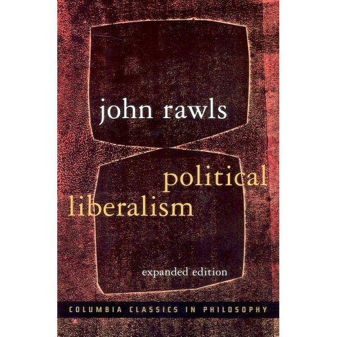 Political Liberalism - (Columbia Classics in Philosophy) 2 Edition by  John Rawls (Paperback) - image 1 of 1