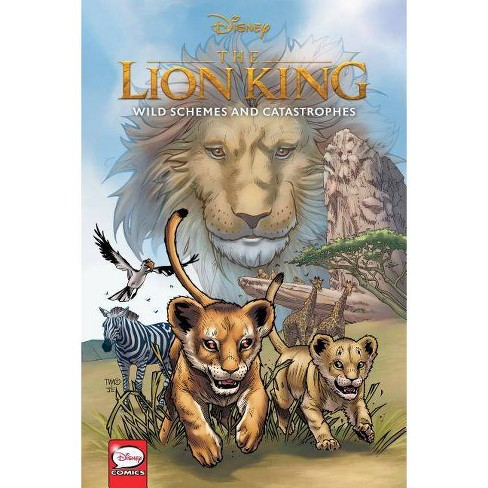 Disney the Lion King: Wild Schemes and Catastrophes (Graphic Novel) - by  John Jackson Miller - image 1 of 1