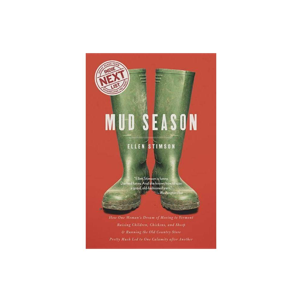 Mud Season By Ellen Stimson Paperback