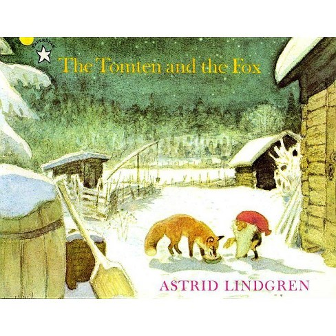 The Tomten and the Fox - by  Astrid Lindgren (Paperback) - image 1 of 1