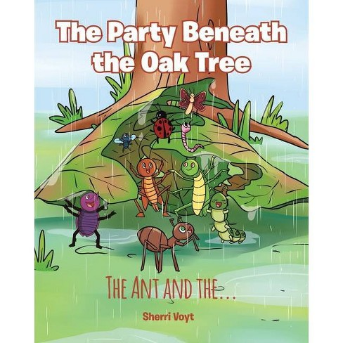 The Party Beneath the Oak Tree - by  Sherri Voyt (Paperback) - image 1 of 1