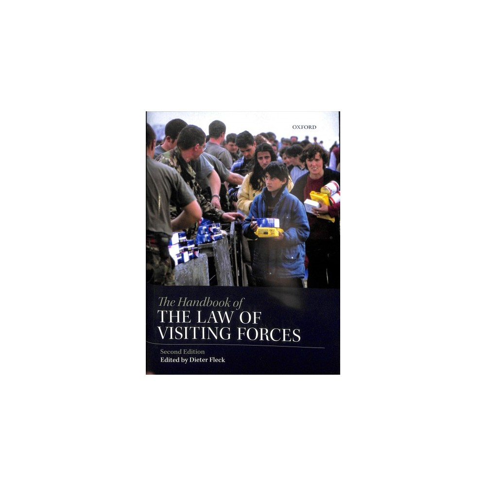 Handbook of the Law of Visiting Forces - 2 (Hardcover)