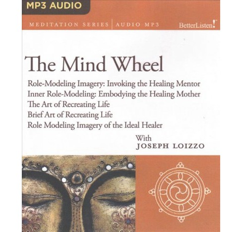 Mind Wheel : Role-Modeling Imagery: Invoking the Healing Mentor, Inner Role-Modeling: Embodying the - image 1 of 1