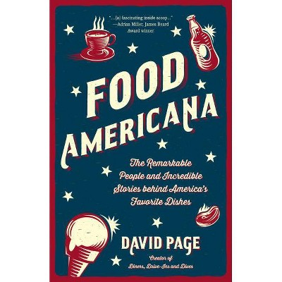 Food Americana - by  David Page (Paperback)