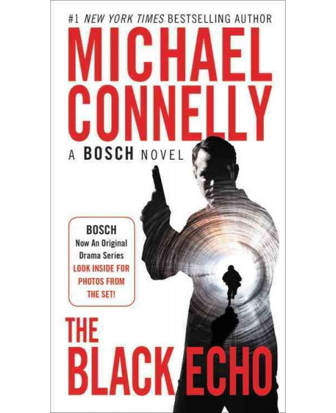 Black Echo -  Reissue (Bosch) by Michael Connelly (Paperback) - image 1 of 1