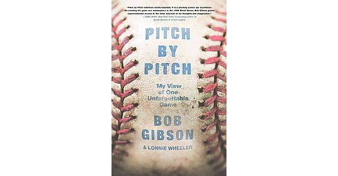 Pitch by Pitch : My View of One Unforgettable Game (Hardcover) (Bob Gibson) - image 1 of 1