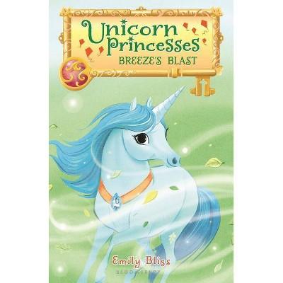 Breeze's Blast -  (Unicorn Princesses) by Emily Bliss (Paperback)
