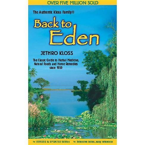Back to Eden Cookbook - by  Jethro Kloss Family (Paperback) - image 1 of 1
