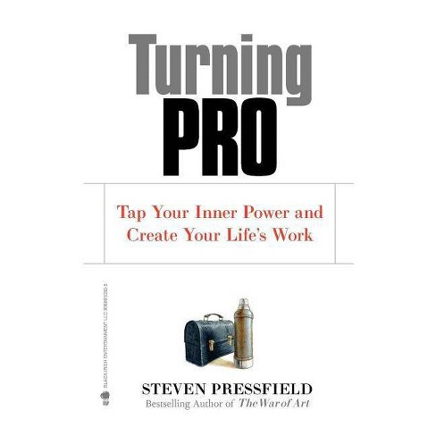 Turning Pro - by  Steven Pressfield (Paperback) - image 1 of 1