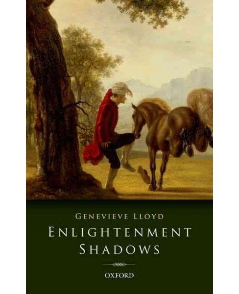 Enlightenment Shadows (Reprint) (Paperback) (Genevieve Lloyd) - image 1 of 1