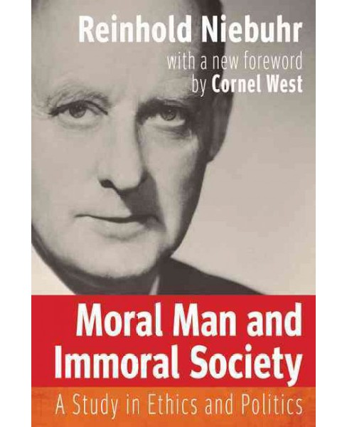 Moral Man and Immoral Society : A Study in Ethics and Politics -  by Reinhold Niebuhr (Paperback) - image 1 of 1