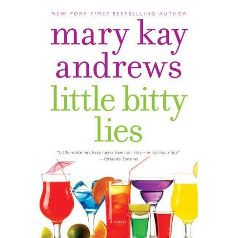Little Bitty Lies (Reprint) (Paperback) by Mary Kay Andrews - image 1 of 1
