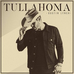 Dustin Lynch - Tullahoma (CD)