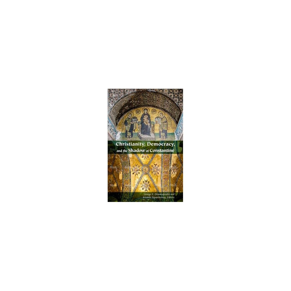 Christianity, Democracy, and the Shadow of Constantine (Paperback)