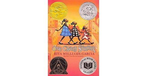 One Crazy Summer (Reprint) (Paperback) (Rita Williams-Garcia) - image 1 of 1