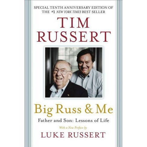 Big Russ and Me - 10 Edition by  Tim Russert (Paperback) - image 1 of 1
