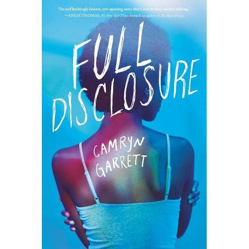 Full Disclosure - by Camryn Garrett (Hardcover) - image 1 of 1