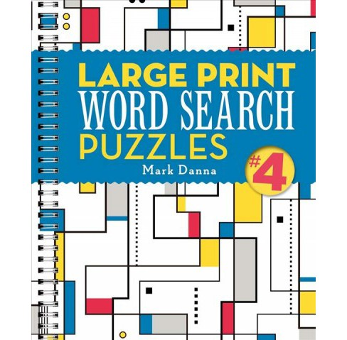 Large Print Word Search Puzzles 4 (Paperback) (Mark Danna) - image 1 of 1