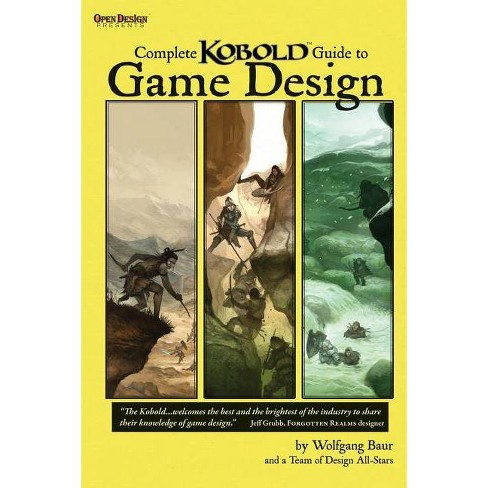 Complete Kobold Guide to Game Design - (Studies in Macroeconomic History) (Paperback) - image 1 of 1