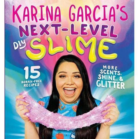 Karina Garcia's Super-Extra DIY Slime (Paperback) - image 1 of 1
