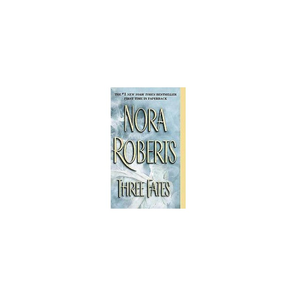 Three Fates (Paperback) (Nora Roberts)
