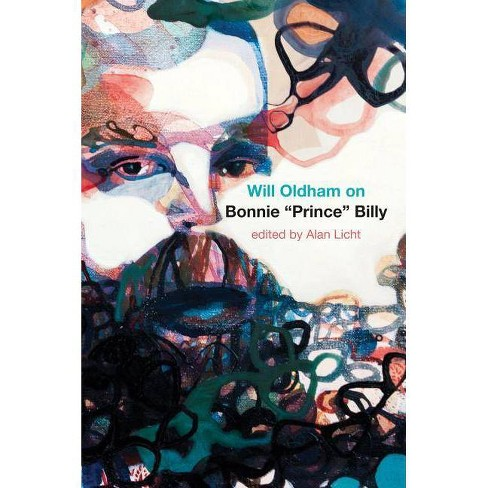 """Will Oldham on Bonnie """"prince"""" Billy - (Paperback) - image 1 of 1"""