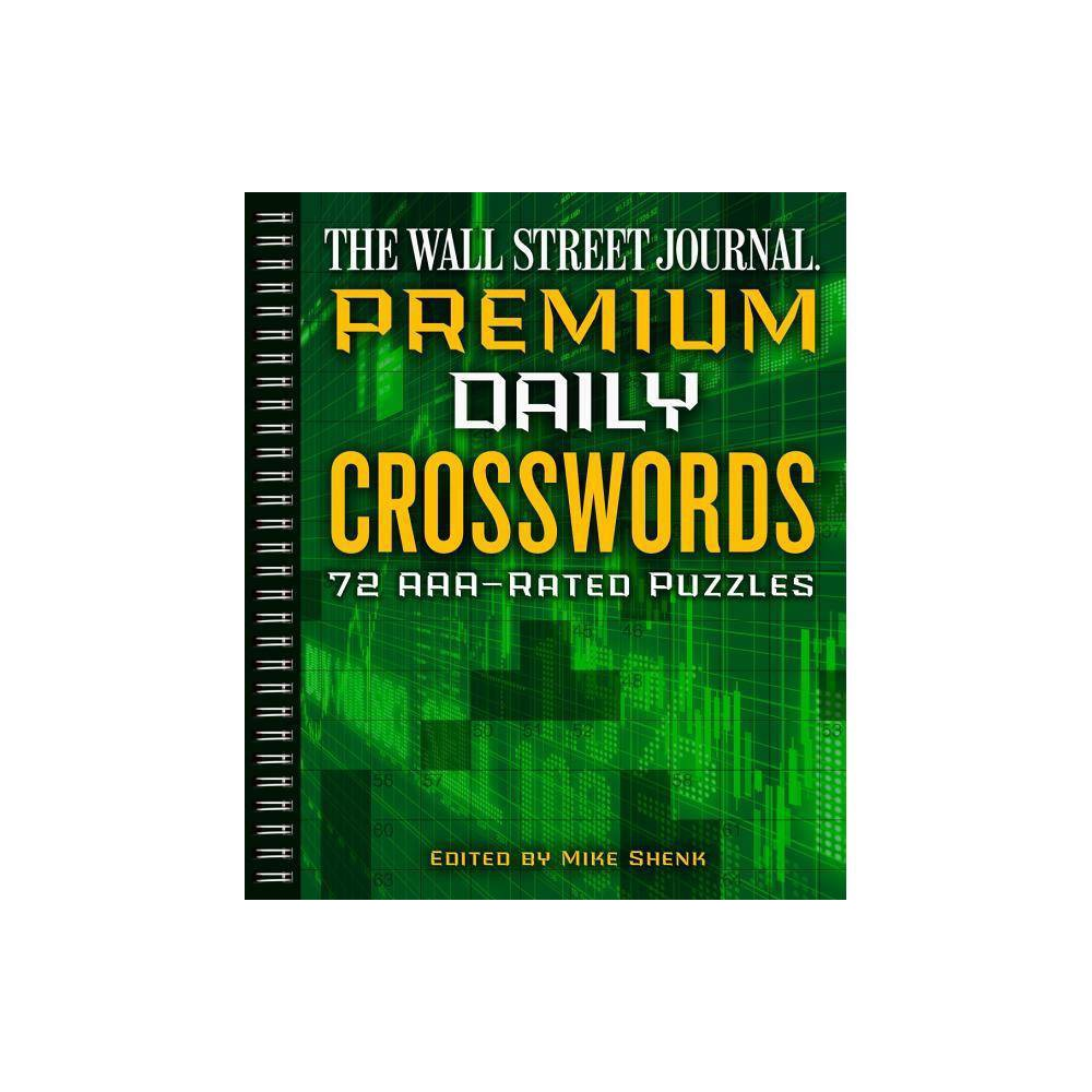 The Wall Street Journal Premium Daily Crosswords Volume 3 - (Wall Street Journal Crosswords) by Mike Shenk (Paperback)