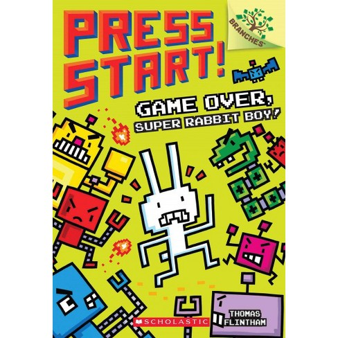 Game Over, Super Rabbit Boy! a Branches Book (Press Start! #1), Volume 1 - by  Thomas Flintham (Paperback) - image 1 of 1