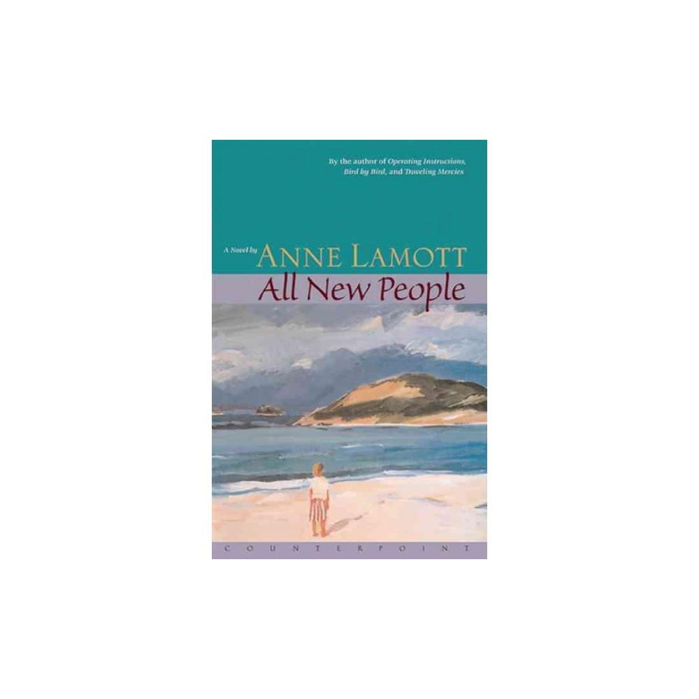 All New People (Reissue) (Paperback) (Anne Lamott) All New People (Reissue) (Paperback) (Anne Lamott)