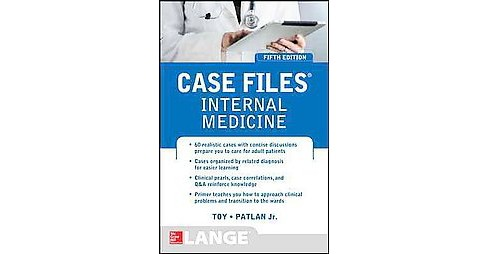 Case Files Internal Medicine (Paperback) (M.D. Eugene C. Toy) - image 1 of 1
