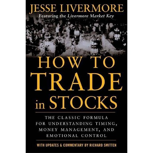How to Trade in Stocks - by  Jesse Livermore (Paperback) - image 1 of 1