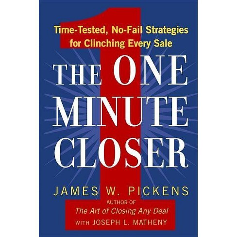 The One Minute Closer - by  James W Pickens (Paperback) - image 1 of 1