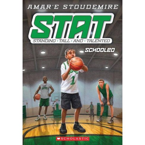 Stat #4: Schooled - (STAT: Standing Tall and Talented) by  Amar'e Stoudemire (Paperback) - image 1 of 1
