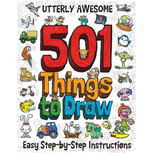501 things to draw easy step by step instructions 141 best draw.