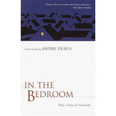 In the Bedroom - (Vintage Contemporaries) by  Andre Dubus (Paperback) - image 1 of 1