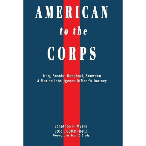 American to the Corps - by Jonathon P Myers - image 1 of 1