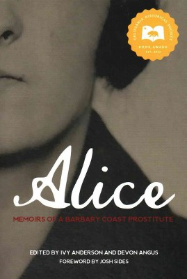 Alice : Memoirs of a Barbary Coast Prostitute (Paperback)