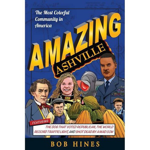 Amazing Ashville - by  Bob Hines (Paperback) - image 1 of 1