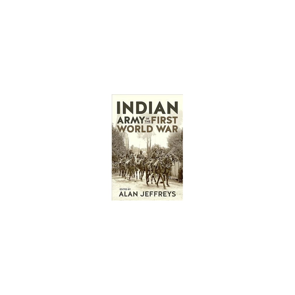 Indian Army in the First World War : New Perspectives - 1 (Hardcover)