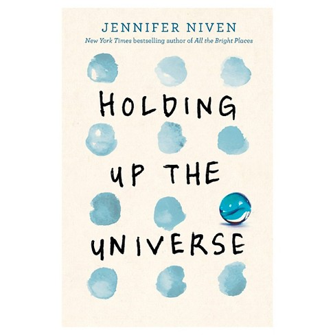 Holding Up the Universe (Hardcover) by Jennifer Niven - image 1 of 1