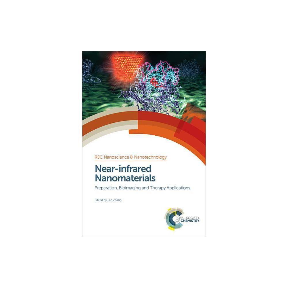 Near-Infrared Nanomaterials - (Rsc Nanoscience & Nanotechnology) (Hardcover)
