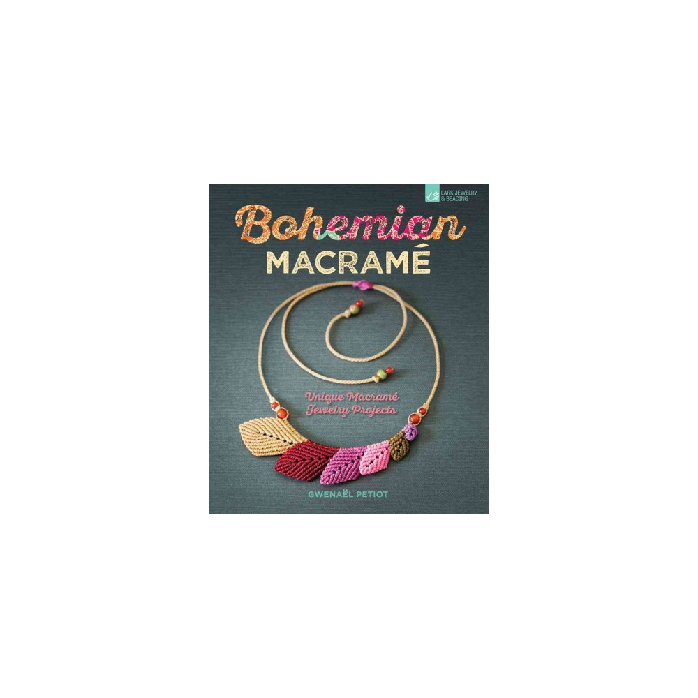 Bohemian Macramé (Paperback) (Gwenau00ebl Petiot)