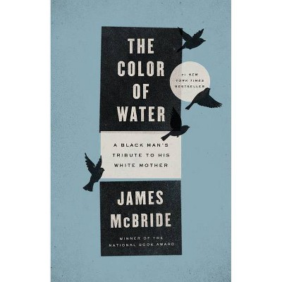 The Color of Water (Anniversary) (Paperback) by James McBride
