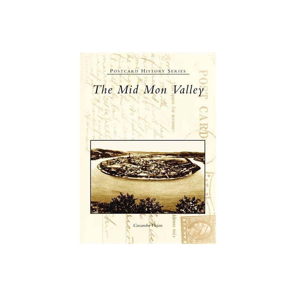 The Mid Mon Valley By Cassandra Vivian Paperback