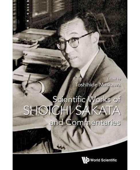 Scientific Works of Shoichi Sakata and Commentaries -  (Hardcover) - image 1 of 1